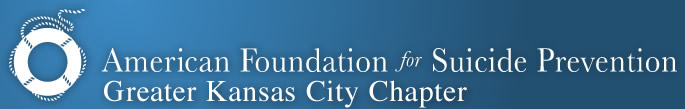 American Foundation for Suicide Prevention: Kansas City Chapter